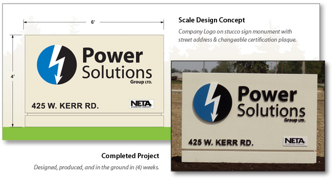 Sign Monument for Power Solutions installed in (4) weeks